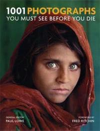 1001 photographs - you must see before you die