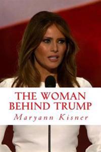 The Woman Behind Trump: Things and Secrets You Might Not Know about the New First Lady