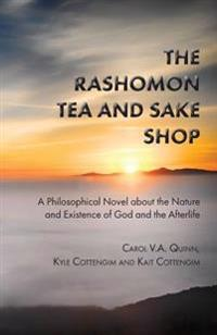 The Rashomon Tea and Sake Shop: A Special Edition with Discussion and Review Questions