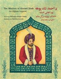 The Wisdom of Ahmad Shah