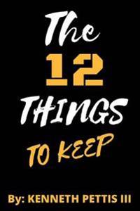 The 12 Things to Keep