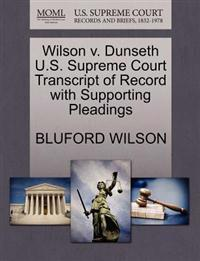 Wilson V. Dunseth U.S. Supreme Court Transcript of Record with Supporting Pleadings