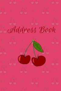 Address Book: Cherries, Large Print, for Contacts, Addresses, Phone Numbers, Emails & Birthdays