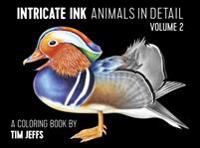 Intricate Ink: Animals in Detail Volume 2: A Coloring Book by Tim Jeffs