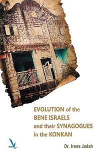 Evolution of the Bene Israels and Their Synagogues in the Konkan