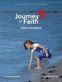 Journey of Faith for Children, Catechumenate Leader Guide
