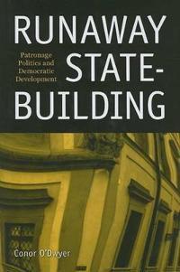 Runaway State-Building