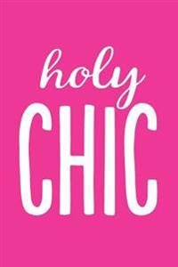 Holy Chic: Pink, Journal, Notebook, Diary, 6x9 Lined Pages, 150 Pages