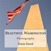 Beautiful Washington: Photography