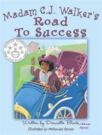 Madam C.J Walker's Road to Success