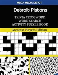 Detroit Pistons Trivia Crossword Word Search Activity Puzzle Book: Greatest Players Edition