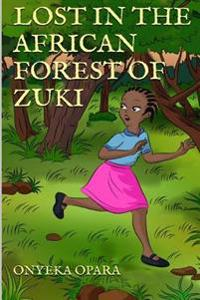 Lost in the African Forest of Zuki