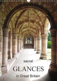 Sacral Glances in Great Britain / UK Version 2018