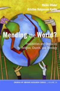 Mending the World?