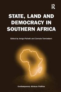 State, Land and Democracy in Southern Africa