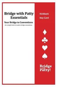 Kickback Key Card: Bridge with Patty Essentials: Kickback Key Card