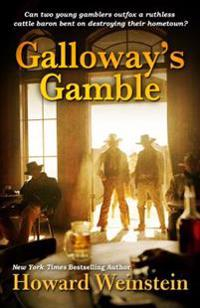 Galloway's Gamble