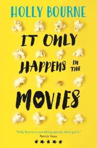 It Only Happens in the Movies - Holly Bourne - pocket (9781474921329)     Bokhandel