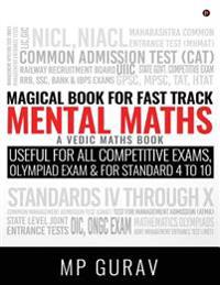 Magical Book for Fast Track Mental Maths: A Vedic Maths Book