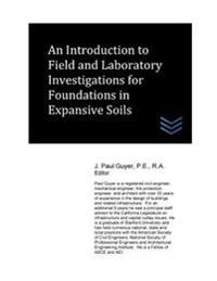An Introduction to Field and Laboratory Investigations for Foundations in Expansive Solis