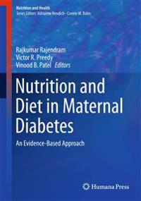 Nutrition and Diet in Maternal Diabetes