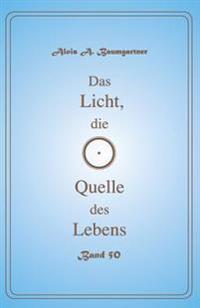 Das Licht, Die Quelle Des Lebens - Band 50