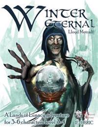 Winter Eternal - 1e / Osric: A 1e/Osric Adventure Module for Lands of Lunacy