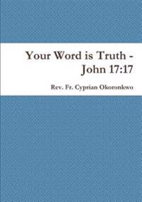 Your Word is Truth - John 17:17