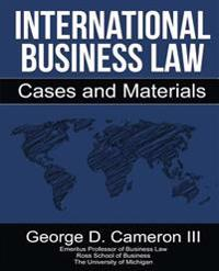 International Business Law: Cases and Materials