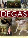 The Life and Works of Degas