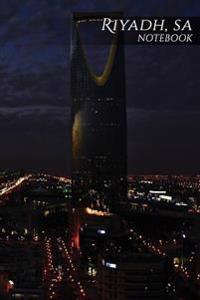 Riyadh, Sa Notebook: 150 Page Notebook Journal Diary