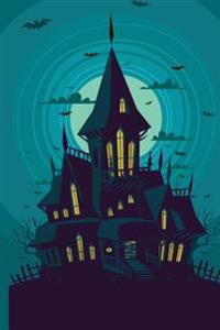 Haunted Halloween Manor Notebook: 150 Page Notebook Journal Diary