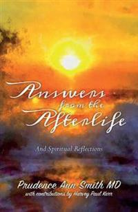 Answers from the Afterlife: And Spiritual Reflections