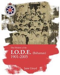 History of the Iode (Bahamas): Imperial Order Daughters of the Empire