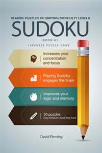 Sudoku: Classic Puzzles of Varying Difficulty Levels