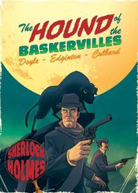Hound of the baskervilles - a sherlock holmes graphic novel