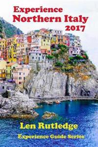 Experience Northern Italy 2017