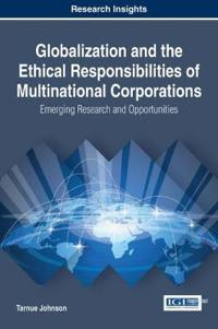 Globalization and the Ethical Responsibilities of Multinational Corporations