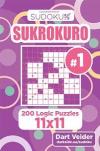 Sudoku Sukrokuro - 200 Logic Puzzles 11x11 (Volume 1)
