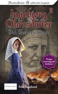 Bak klosterets murer - Frid Ingulstad   Ridgeroadrun.org