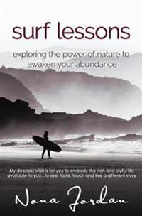 Surf Lessons: Exploring the Power of Nature to Awaken Your Abundance