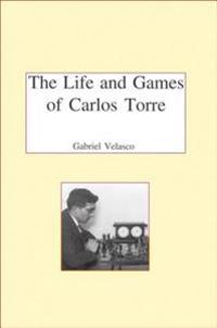 Life & Games of Carlos Torre