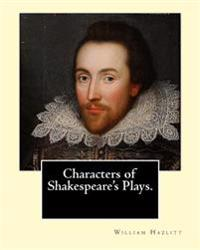 characterization of shakesperes comedies essay The merchant of venice essay examples  and othello as the two most controversial shakespearean plays  of character relations in the merchant of venice.