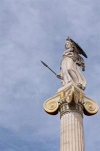 A Statue of the Greek Goddess Athena in Athens Greece Journal: 150 Page Lined Notebook/Diary