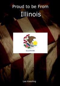Proud to Be from Illinois