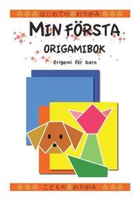 Min första origamibok : origami för barn