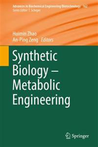 Synthetic Biology - Metabolic Engineering