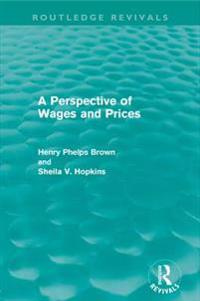 Perspective of Wages and Prices (Routledge Revivals)