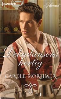 Dekadansens hertig - Carole Mortimer pdf epub