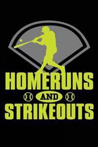 Homeruns and Strikeouts: Baseball Notebook Journal